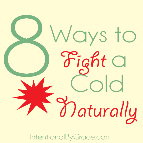 8 Ways to Fight a Cold Naturally