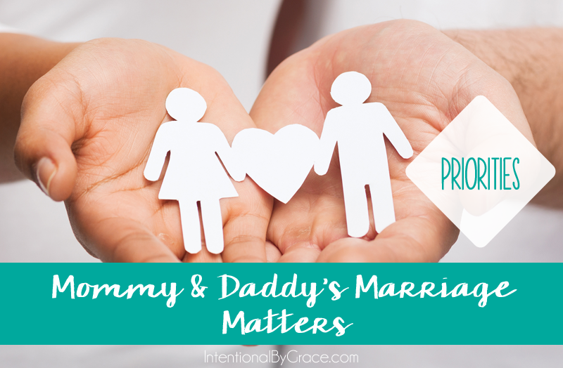 What should our priorities in marriage look like?