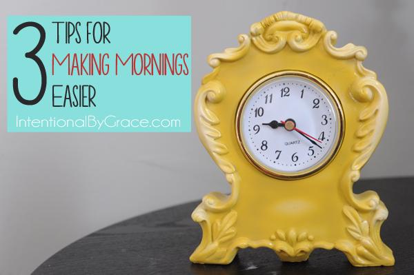 3 tips for making mornings easier