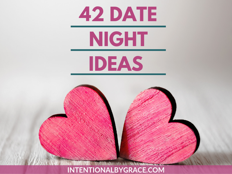 42 fun date night ideas for the date night challenged, or for those who just need fresh ideas. No more excuse for you not to get out together as a couple! | IntentionalByGrace.com