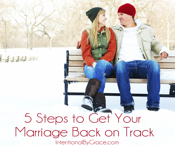 5 steps to get your marriage back on track
