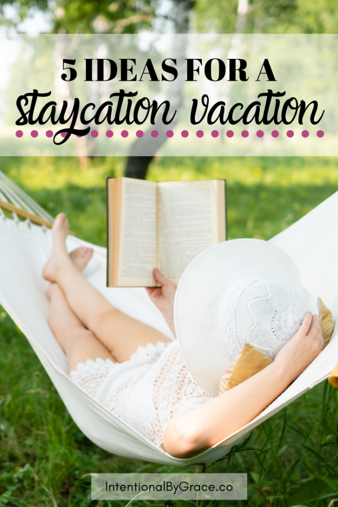Vacations don't have to be expensive. Here are five cheap and free ideas for your staycation this summer. Being cheap can be fun! | IntentionalByGrace.com