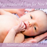 10 Organizational Tips for New Moms