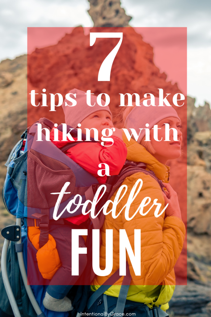 Hiking with a toddler can be difficult, but it don't have to be! Here are the best tips our family has to make hiking with a toddler fun. - IntentionalByGrace.com