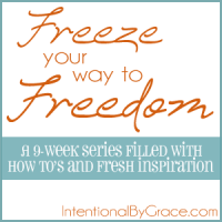 freezer cooking series at intentionalbygrace.com