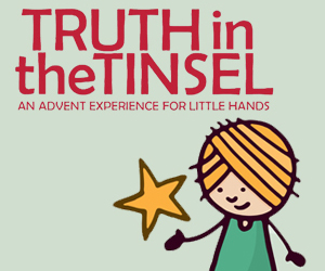 Truth in the Tinsel- family advent countdown