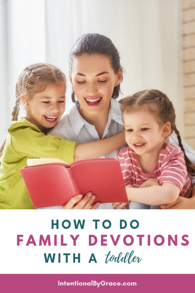 How we do family devotions with a toddler. It's possible! With a little trial and error we fell into a routine that works beautiful for our family. - IntentionalByGrace.com