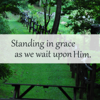 standing in grace as we wait upon him