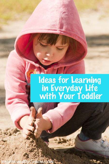 ideas for learning in everyday life with your toddler