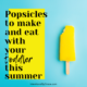 Popsicles to Make and Eat with your Toddler this Summer. Day 1 of Intentional Summer Activities Series! - Intentional by Grace