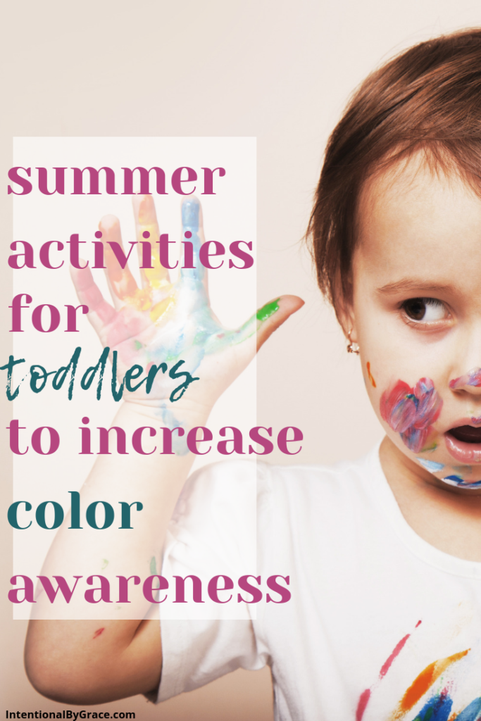 15 days of intentional summer toddler activities. Day 3 is intentionally teaching colors. Just because it's summertime  it doesn't mean we stop learning. Intentional By Grace