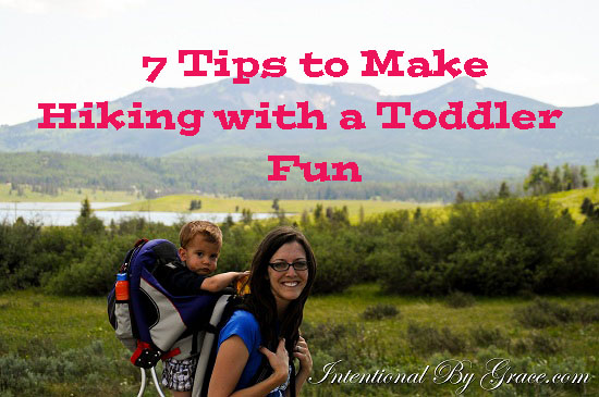 Tips to make hiking with a toddler fun