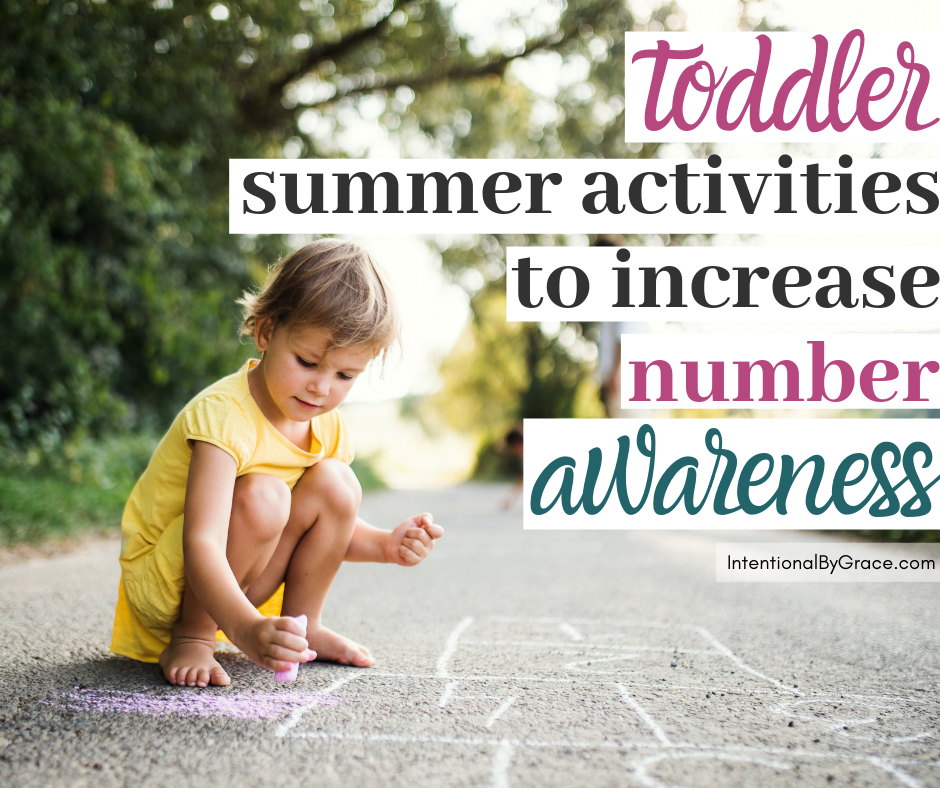 Are you looking for activities to do with your toddler this summer? We've got you covered with our 15 Days of Intentional Summer Toddler Activities Series. Today we're sharing six toddler activities to help increase number awareness. IntentionalByGrace.com