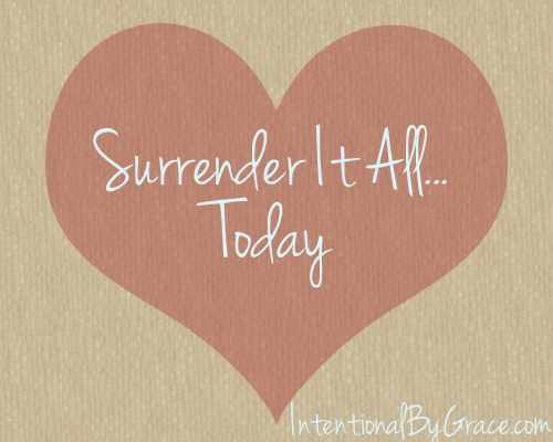 Surrender it All