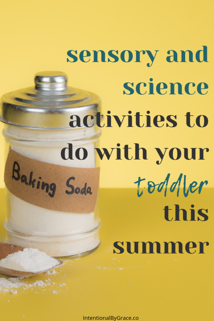 Messy Science and Sensory Activities to do with your toddler this summer