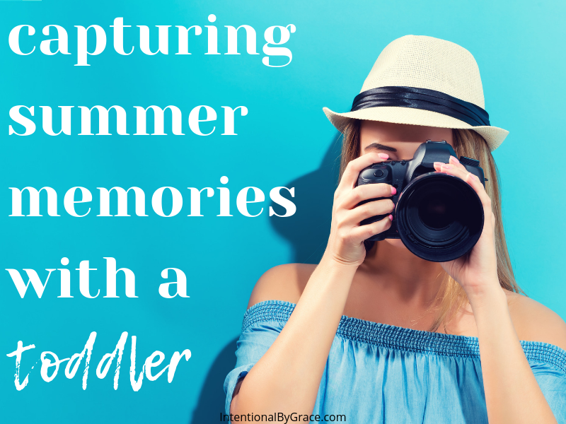 Capturing summer memories with your toddler!