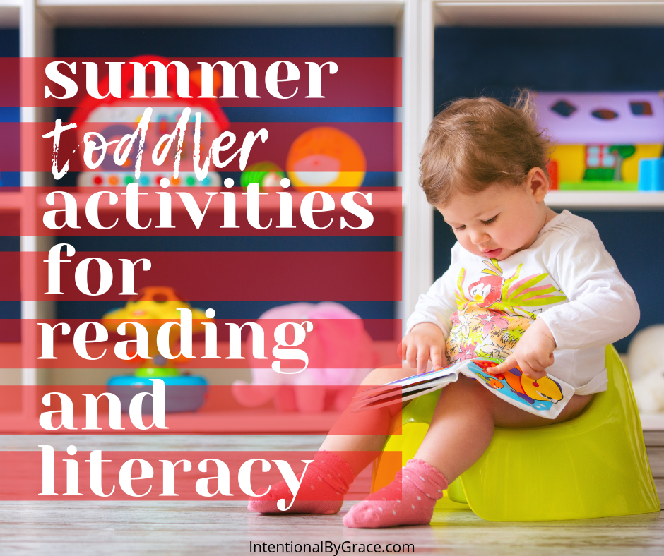 Summer toddler ideas for reading and literacy