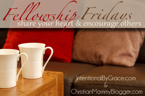 Fellowship Fridays Linkup Party with Intentional By Grace