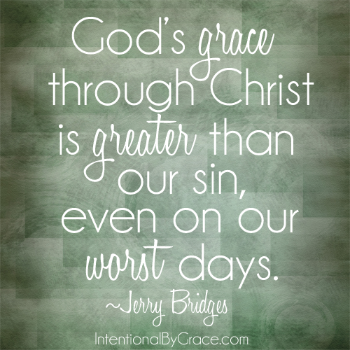 god's grace through christ is greater than our sin