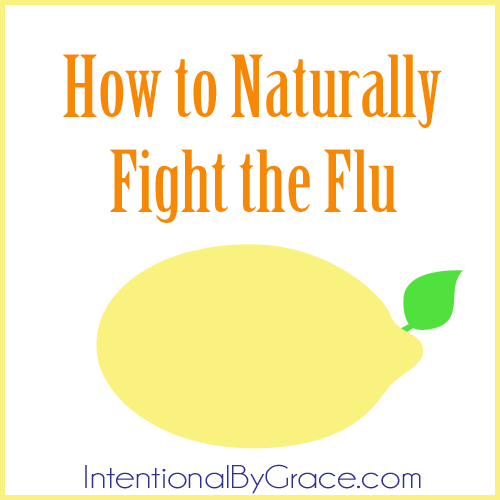 How to Naturally Fight the Flu