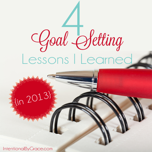 4 goal setting lessons I learned in 2013_edited-1