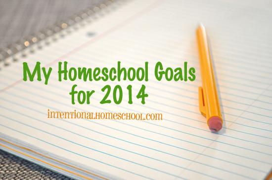 my homeschool goals for 2014