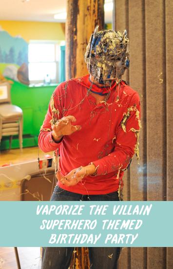 vaporize the villain
