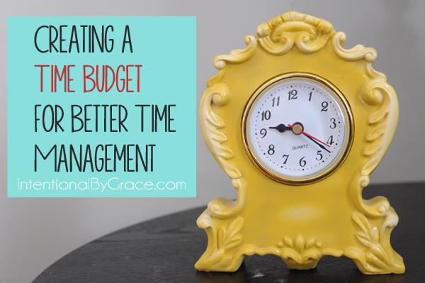 creating a time budget for better time management