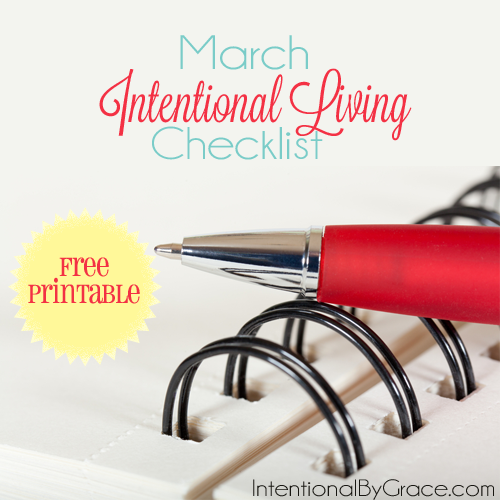 march intentional living monthly checklist - FREE printable!