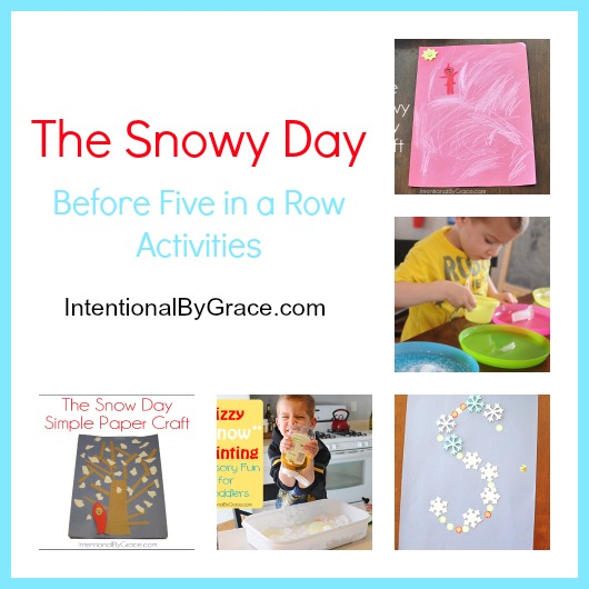 the snowy day activities for the before five in a row curriculum