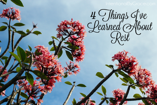 4 things ive learned about rest