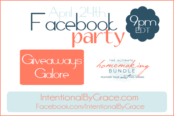 Facebook party time with Intentional By Grace! 9pm EDT, April 24th!