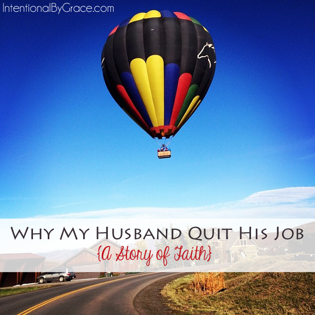 why my husband quit his job