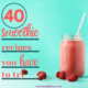 Want a delicious, healthy snack or meal? We've got 40 smoothie recipes you have to try including green smoothies and copy cat orange julius! | IntentionalByGrace.com