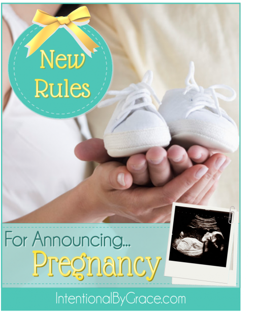 New Rules For Announcing Pregnancy - Intentional By Grace