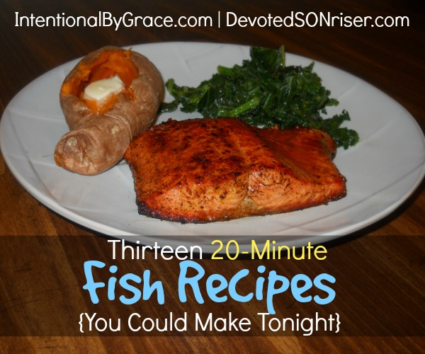 Thirteen 20-Minute Fish Recipes {You Could Make Tonight} | IntentionalByGrace.com