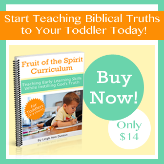 Fruit of the Spirit Curriculum for Toddlers