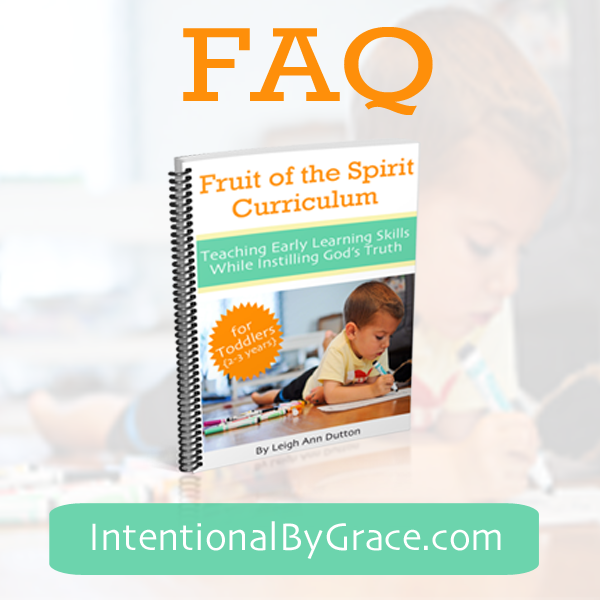 FAQ about the Fruit of the Spirit Curriculum for Toddlers