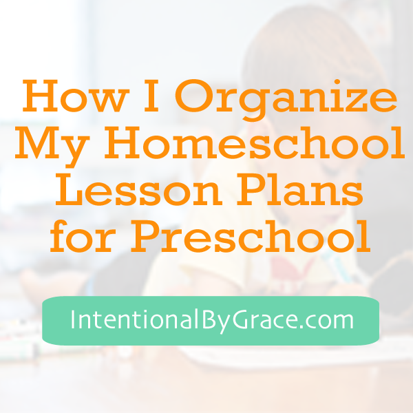 how i organize my homeschool lesson plans for preschool_edited-1