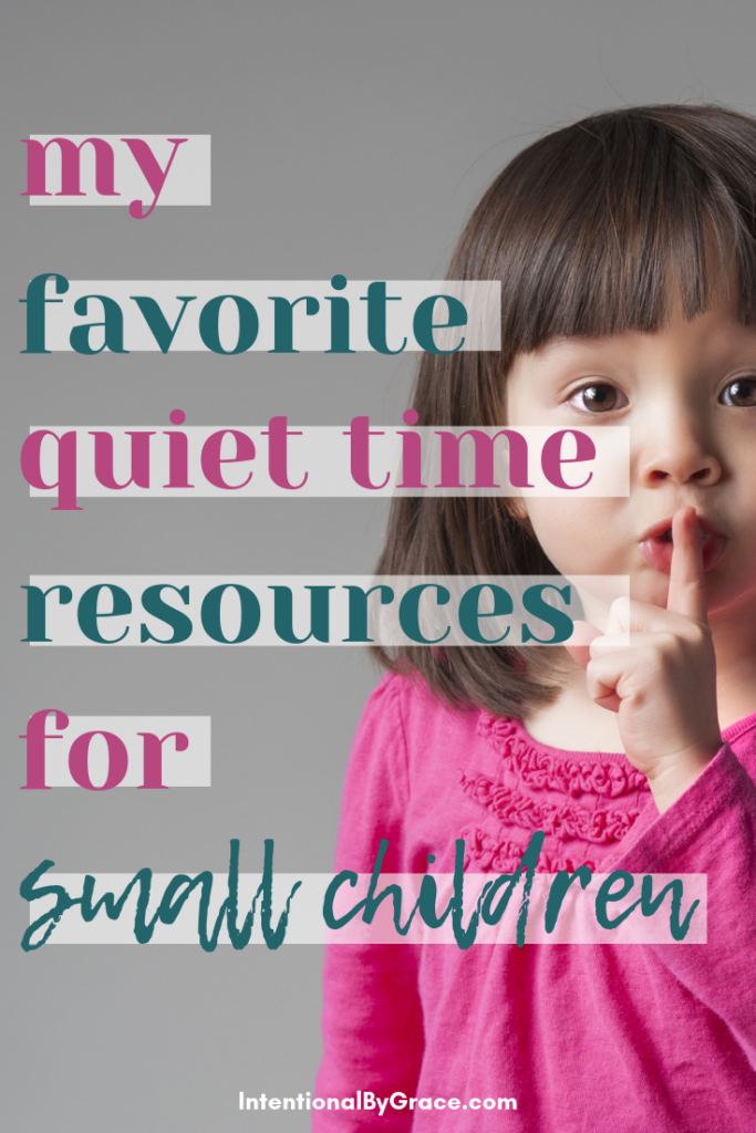 When mommy needs time with Jesus, here my favorite quiet time resources for small children, instilling God's truth in their little hearts. | IntentionalByGrace.com