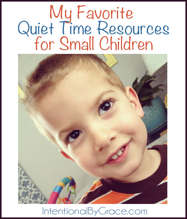 My Favorite Quiet Time Resources for Small Children