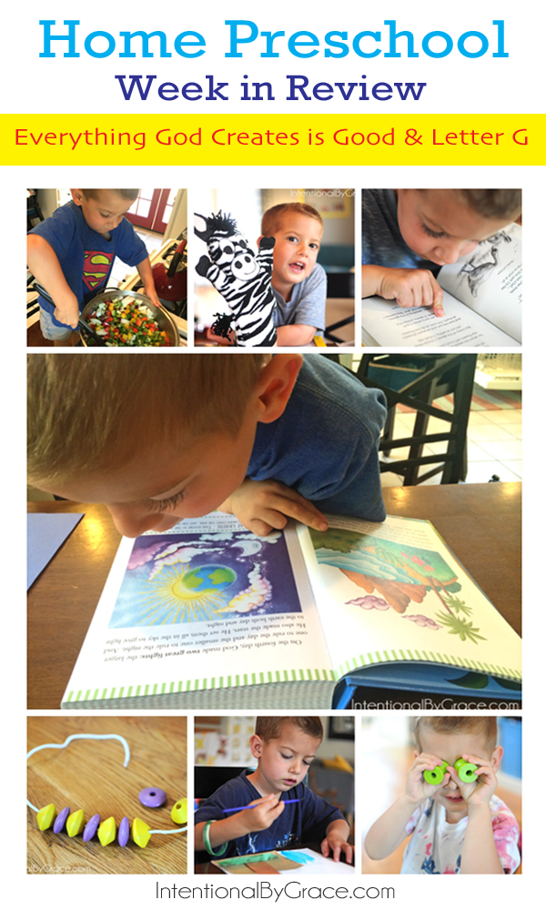 Home preschool week in review. Activities and ideas for teaching letter G and the Creation Story.