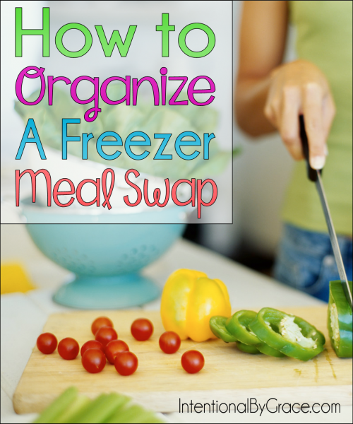How to Organize a Freezer Meal Swap - Intentional By Grace