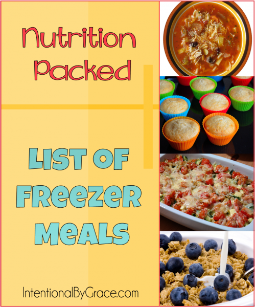 Nutrition Packed List of Freezer Meals - Intentional By Grace