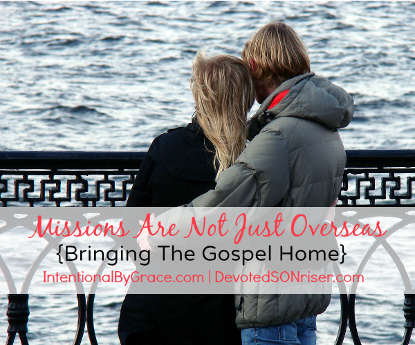 Missions Are Not Just Overseas