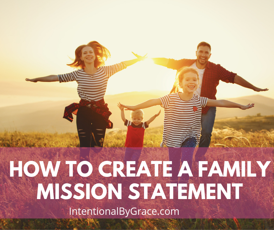 Knowing your family's purpose will make you far more effective for the Gospel. Here's a step-by-step guide on how to create a family mission statement. - IntentionalByGrace.com