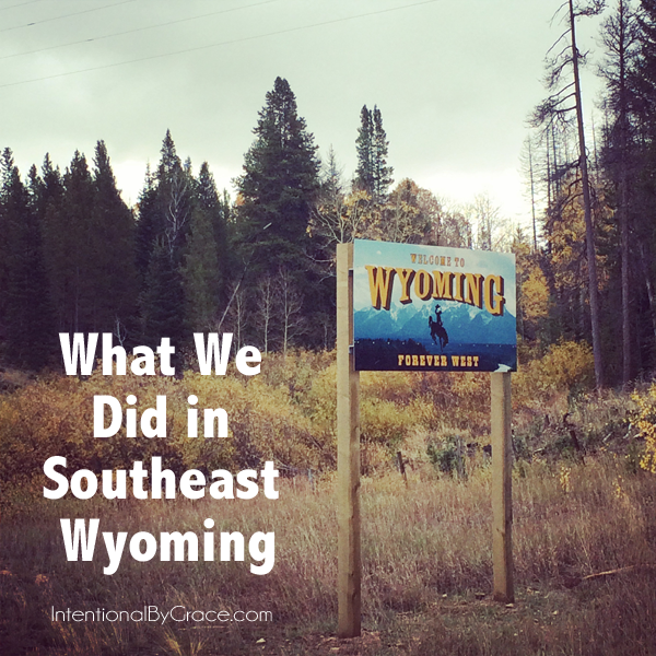 What we did in Southeast Wyoming on our USA road trip.