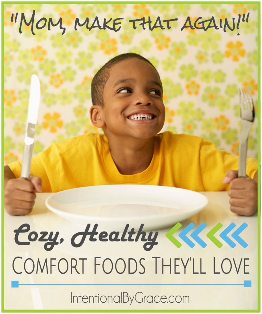 Cozy, Healthy Comfort Foods They'll Love - Intentional By Grace