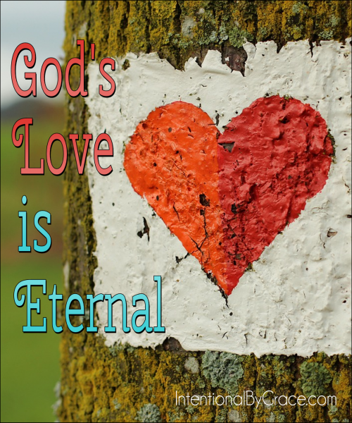 God's Love is Eternal - Intentional By Grace