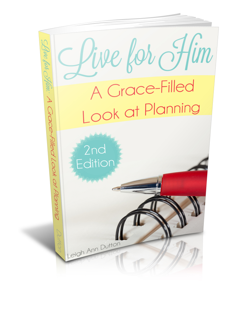Need help getting organized and making a plan for your life? Check out Live for Him: A Grace-Filled Look at Planning!